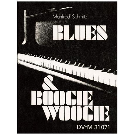 Schmitz, M.: Blues & Boogie-Woogie Piano