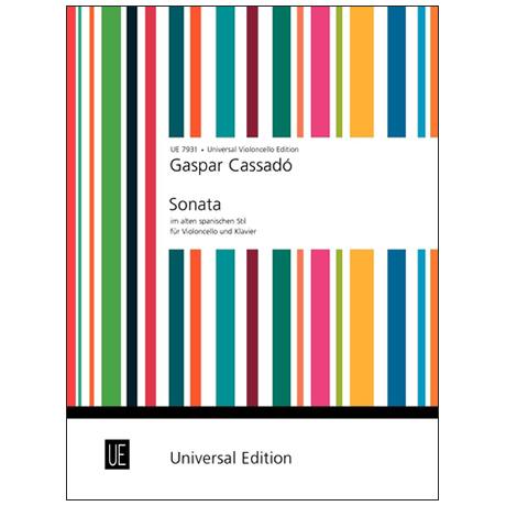 Cassadó, G.: Violoncellosonate im alten spanischen Stil