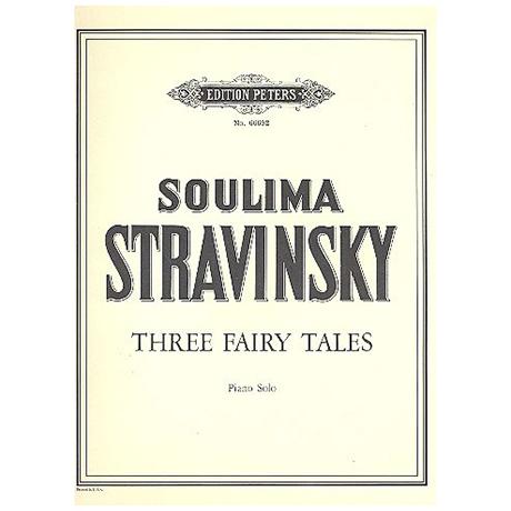 Stravinsky, Soulima: 3 Fairy Tales