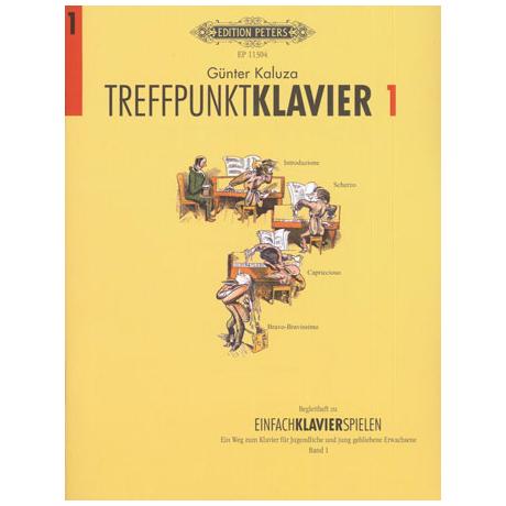 Kaluza, G.: Treffpunkt Klavier Band 1