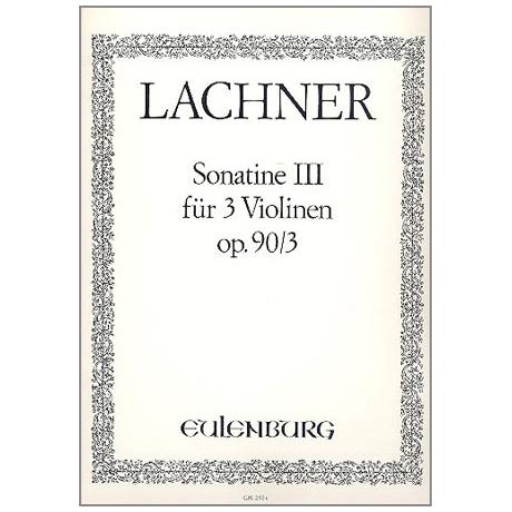Lachner, F.P.: Sonatine A-Dur Op.90,3