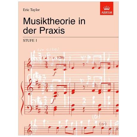 Taylor, E.: Musiktheorie in der Praxis Stufe 1