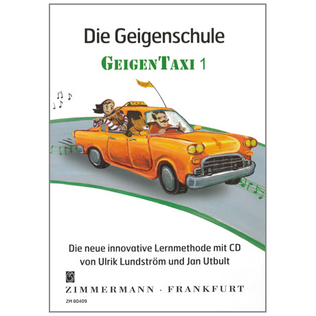 """Utbult, J. / Lundström, U.: Die Geigenschule """"Geigentaxi"""" Band 1 (+CD)"""