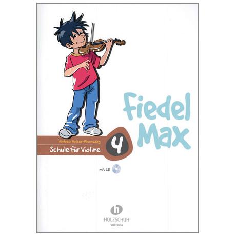 Holzer-Rhomberg, A.: Fiedel-Max für Violine Schule 4 (+CD)