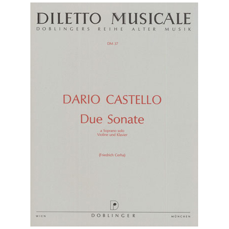 Castello, D.: Due Sonate a Soprano