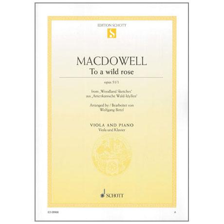 "MacDowell: To a wild rose Op. 51/1 aus ""Amerikanische Wald-Idyllen"""