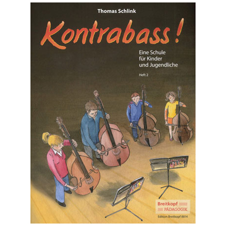 Schlink, Thomas: Kontrabass! Band 2