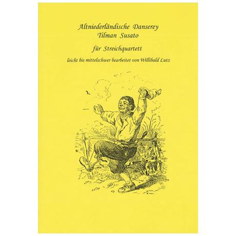 Susato, T.: Altniederländische Danserey