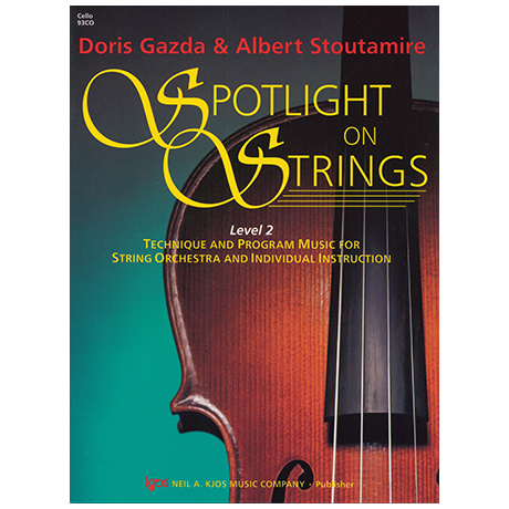 Gazda, D./Stoutamire, A.: Spotlight on Strings - Band 2