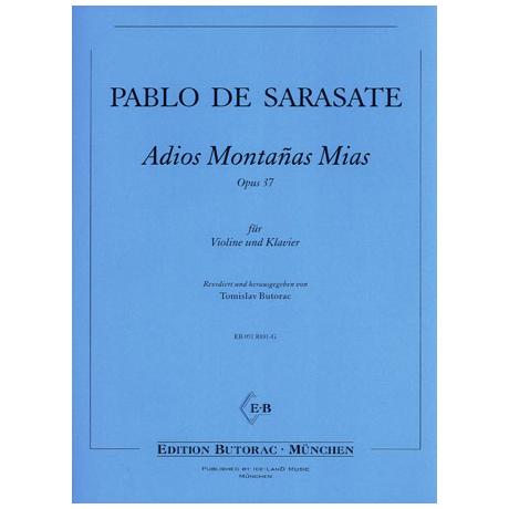 Sarasate, P. d.: Adios montanas mias Op. 37