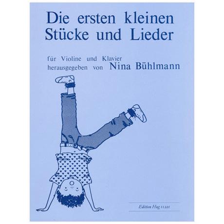 Bühlmann, N.: Die ersten kleinen Stücke und Lieder