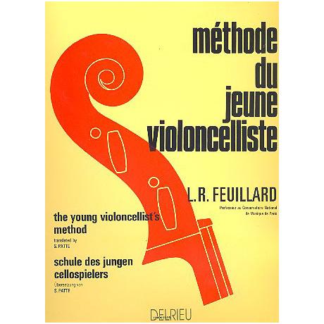 Feuillard: Methode du jeune Violoncelliste Complete