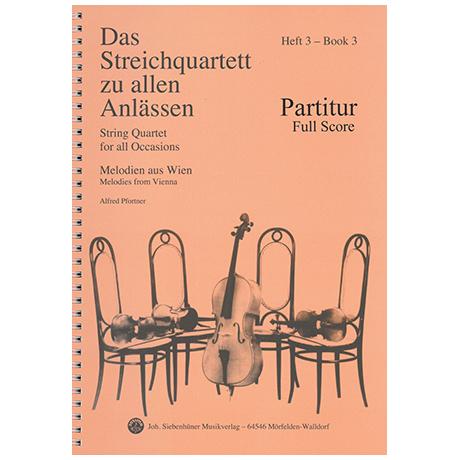 Das Streichquartett zu allen Anlässen Band 3 – Partitur