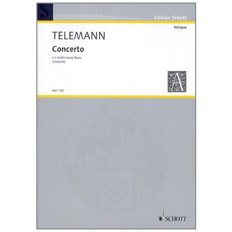 Telemann, G. P.: Concerto a quattro A-Dur TWV 40:204