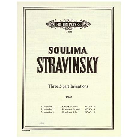 Stravinsky, Soulima: 3 Inventionen