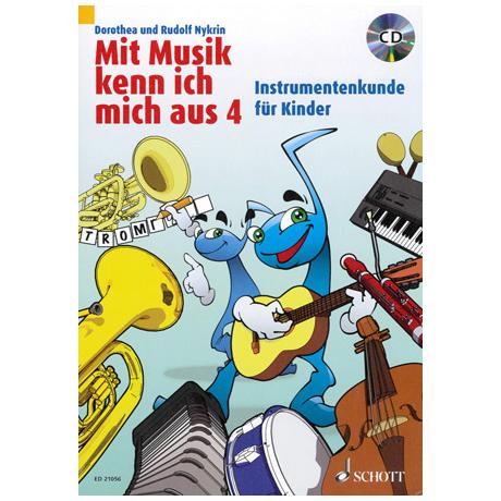 Mit Musik kenn ich mich aus Band 4 (+CD)