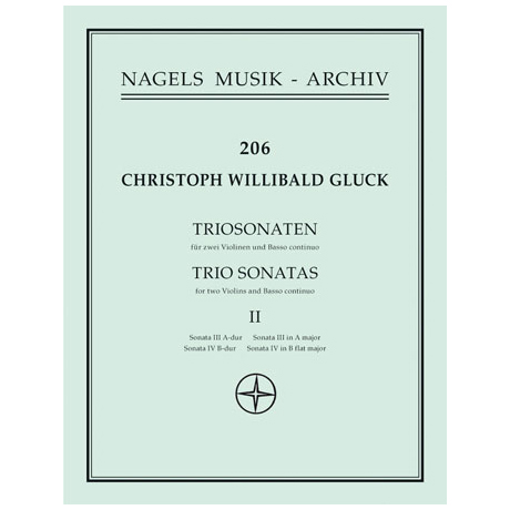 Gluck, C.W.: Zwei Triosonaten in A-Dur und B-Dur