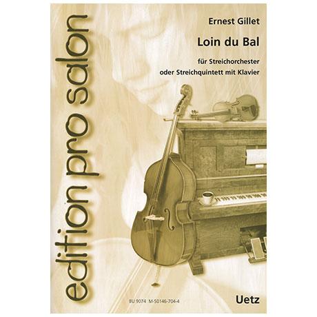 Gillet, E.: Loin du Bal