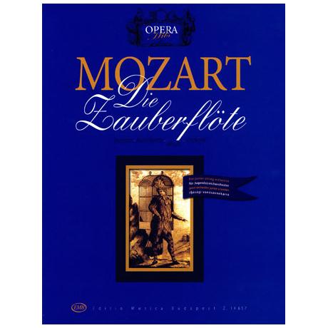 Mozart, W.A.: Die Zauberflöte - Ausschnitte