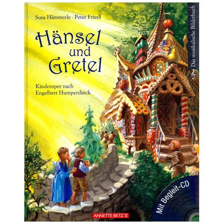 Hänsel und Gretel (+ CD) - zur Musik von Humperdinck
