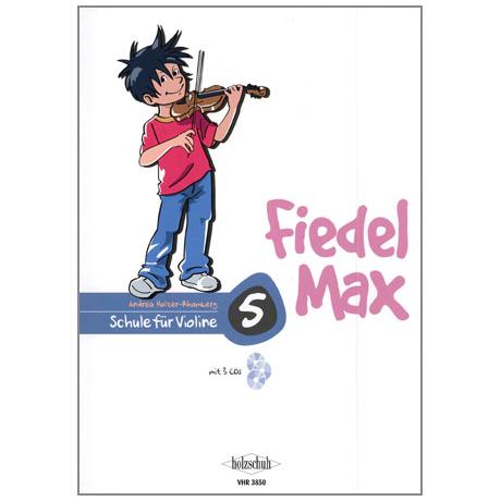 Holzer-Rhomberg, A.: Fiedel-Max für Violine Schule 5 (+3CDs)
