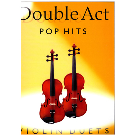 Double Act: Pop Hits - Violin Duets