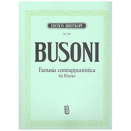 Busoni, F.: Fantasia contrappuntistica Busoni-Verz. 256