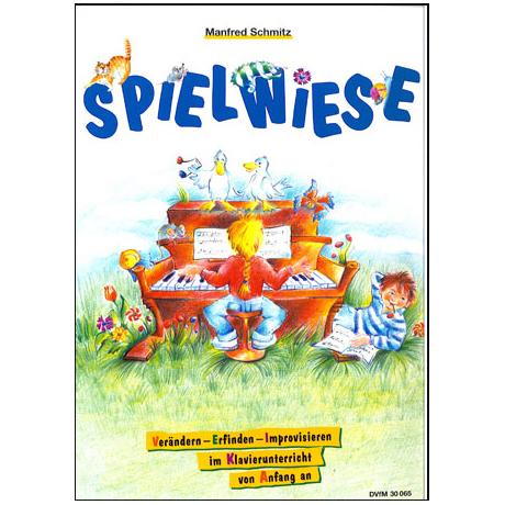 Schmitz, M.: Spielwiese. Verändern und Erfinden von Anfang an