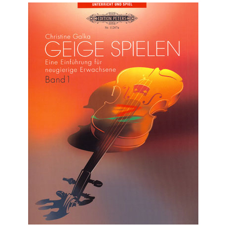 Galka, C.: Geige spielen Band 1