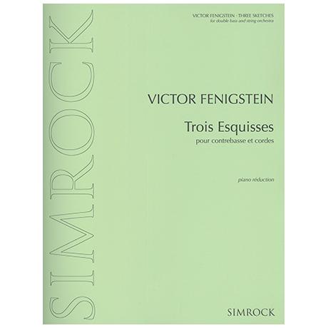 Fenigstein, V.: Trois Esquisses