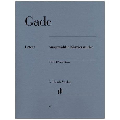 Gade, N. W.: Ausgewählte Klavierstücke