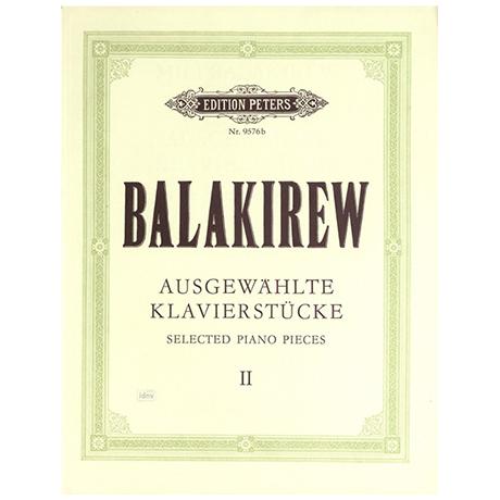 Balakirev, M.: Ausgewählte Klavierstücke Band II