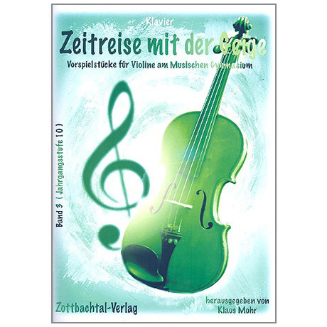 Mohr, K.: Zeitreise mit der Geige Band 3