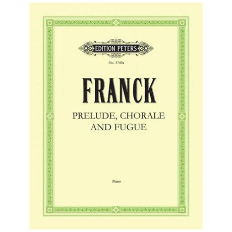 Franck, C.: Präludium, Choral und Fuge