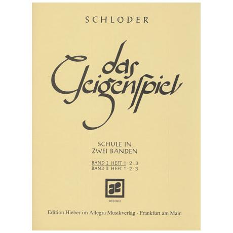 Schloder: Das Geigenspiel Band 1 Heft 1