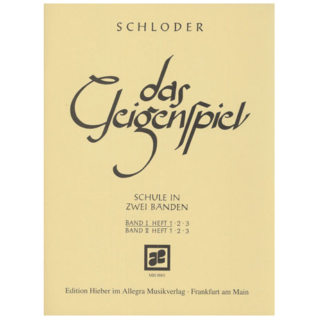 Schloder, J.: Das Geigenspiel Band 1 Heft 1