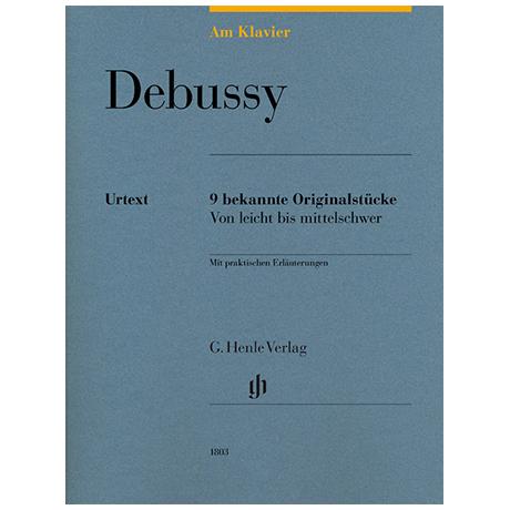 Debussy, C.: 9 bekannte Originalstücke – von leicht bis mittelschwer