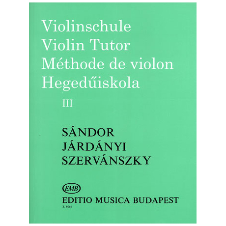 Sandor, G.: Violinschule Band 3