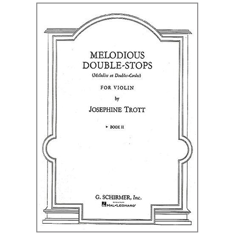 Trott, J.: Melodious Double-Stops Vol.2