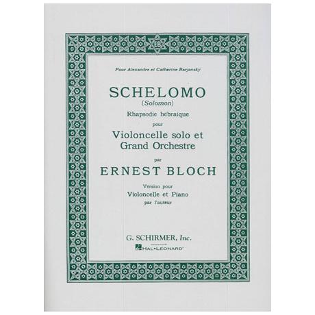 Bloch, E.: Schelomo (Salomon) - Rhapsodie hébraique