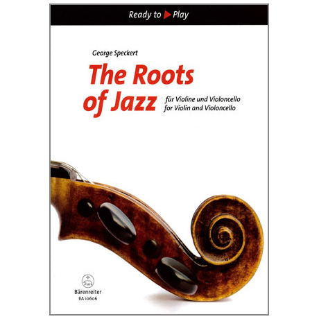 Speckert, G.: The Roots of Jazz