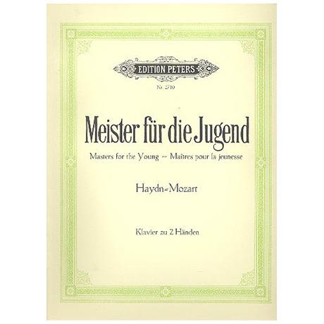 Meister für die Jugend Band I: Haydn, Mozart