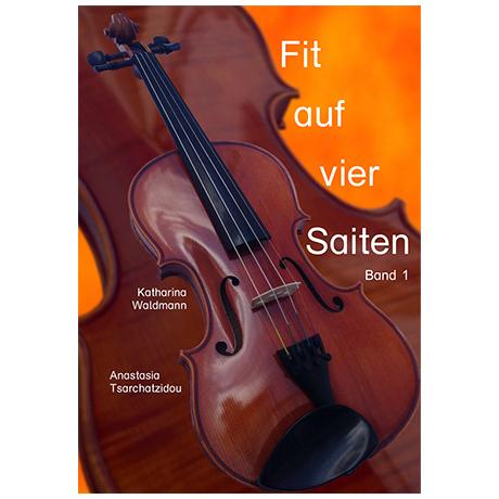 Waldmann/Tsarchatzidou: Fit auf vier Saiten Band 1