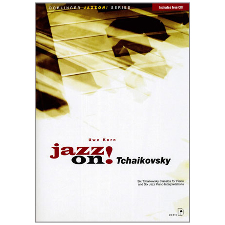 Jazz on! Tschaikowski (+CD)