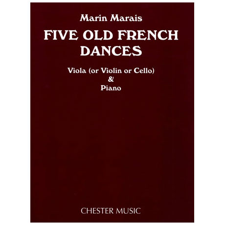 Marais, M.: Fünf alte französische Tänze