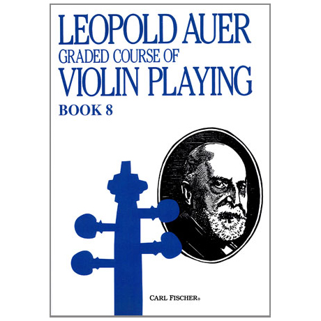 Auer, L.: Graded Course of Violin Playing 8