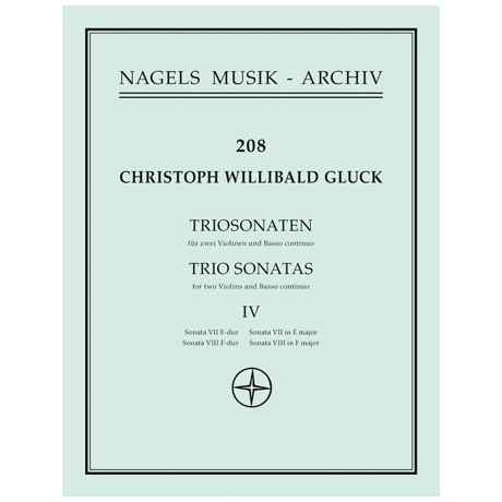 Gluck, C.W.: Zwei Triosonaten in E-Dur und F-Dur