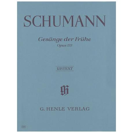 Schumann, R.: Gesänge der Frühe Op. 133