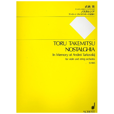 Takemitsu, T.: Nostalghia in Memory of Andrei Tarkovskij