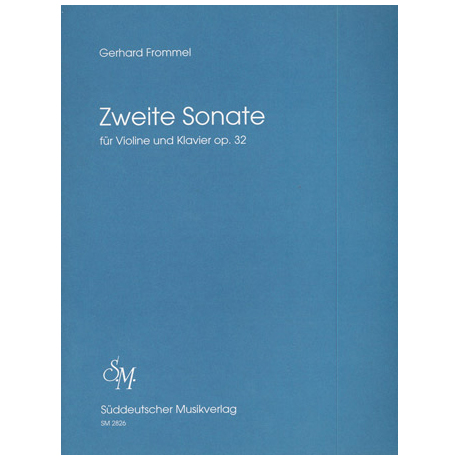 Frommel, G.: Zweite Sonate op.32
